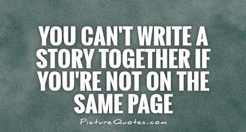 684572262-you-cant-write-a-story-together-if-youre-not-on-the-same-page-quote-1